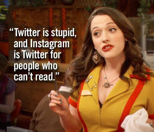 Twitter Instagram Funny Two Broke Girls